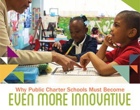 Report - Why Public Charter Schools Must Become Even More Innovative